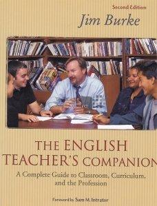 The english teacher's companion / Insotitorul profesorului de engleza;un ghid complet pentru clasa,program si profesie