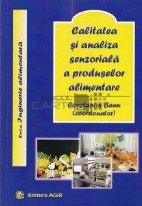 Calitatea si analiza senzoriala a produselor alimentare