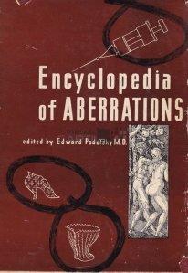 Encyclopedia of aberrations / Enciclopedia aberatiilor;Un manual psihiatric