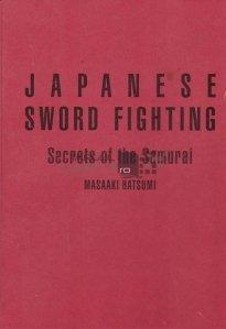 Japanese sword fighting / Lupta japoneza cu sabia secretele samuraiului