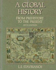 A global history / O istorie globala;din preistorie pana in prezent