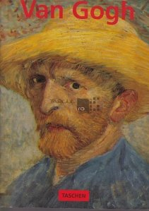 Vincent Van Gogh 1853-1890 / Viziune si realitate