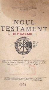 Noul Testament si Psalmii;Psaltirea proorocului si imparatului David
