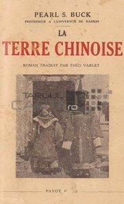 La terre chinoise / Pamantul chinezesc