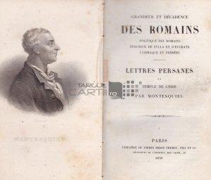 Grandeur et decadence des romains / Marirea si decaderea romanilor;Scrisori persane si templul lui Gnide