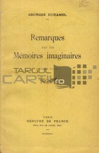 Remarques sur les memoires imaginaires / Note despre amintirile imaginare
