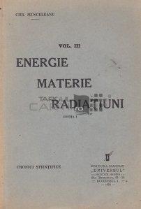 Energie materie radiatiuni / Cronici stiintifice