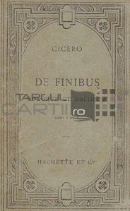 De finibus bonorum et malorum / Despre sfarsitul celor bune si rele