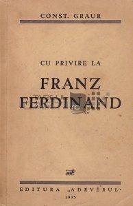 Cu privire la Franz Ferdinand