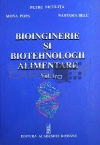 Bioinginerie si biotehnologii alimentare