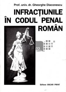 Infractiunile in codul penal roman