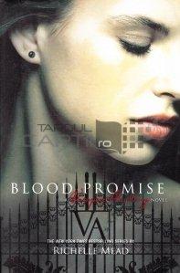 Blood promise / Promisiunea sangelui