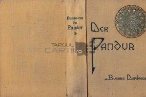Der Pandur / Pandurul; Carte despre revolutia romana de la 1821