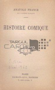 Histoire comique / Istoria comica