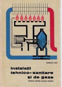 Instalatii tehnico-sanitare si de gaze