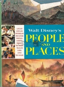 Walt Disney's people and places / Locurile si oamenii lui Walt Disney
