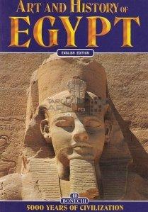 Art and history of Egypt / Arta si istoria Egiptului;5000 ani de civilizatie