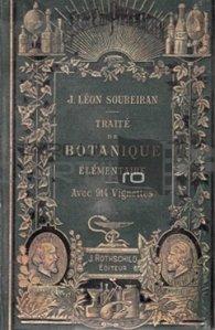 Traite de botanique elementaire / Tratat de botanica elementara