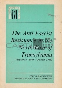 The anti-fascist resistance in the North-east of Transylvania