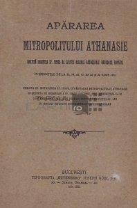 Apararea mitropolitului Athanasie