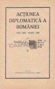 Actiunea diplomatica a Romaniei noiembrie 1919-martie 1920