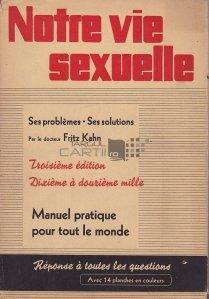 Notre vie sexuelle / Viata noastra sexuala;Problemele si solutiile sale