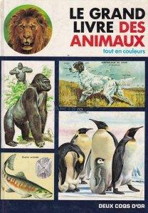 Le grand livre des animaux / Marea carte a animalelor