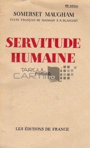 Servitude humaine / Robie