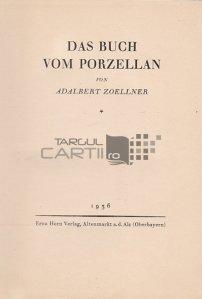 Das Buch vom Porzellan / Cartea despre portelan