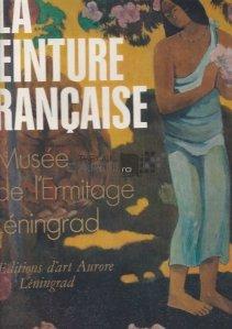 La peinture francaise musee de l'Ermitage Leningrad / Pictura franceza muzeul Ermitajului Leningrad;a doua jumatate a secolului 19 si inceputul secolului 20