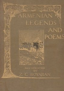 Armenian legends and poems / Legende si poeme armene