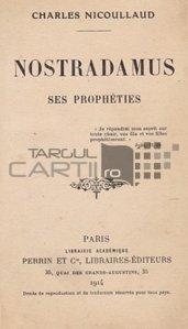 Nostradamus / Profetiile sale