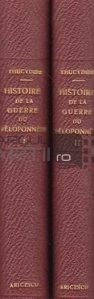Histoire de la guerre du Peloponnese / Istoria razboiului peloponesiac