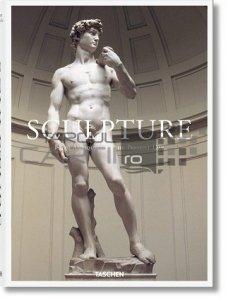 Sculpture. From Antiquity to the Present / Sculptura din antichitate pana in prezent