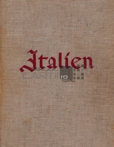 Italien / Italia o carte de amintiri