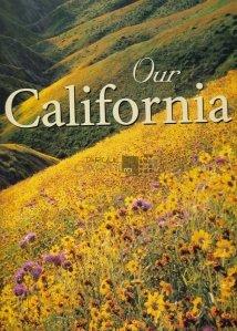Our California / California noastra
