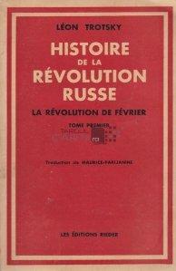 Histoire de la revolution russe / Istoria revolutiei ruse;Revolutia din februarie