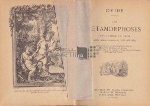 Les metamorphoses / Metamorfozele