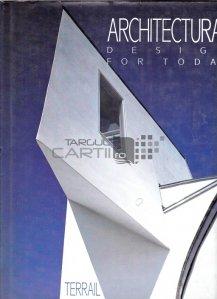 Architectural design for today / Design arhitectural contemporan