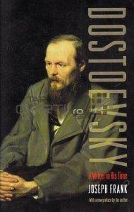 Dostoevsky / Un scriitor al timpului sau