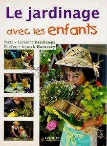 Le jardinage avec les enfants / Gradinaritul cu copiii