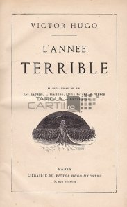 L'annee terrible / Anul teribil