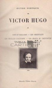 Oeuvre poetique / Opera poetica;Ode si balade;orientalii;Frunzele de toamna;Cantecele amurgului;Vocile interioare