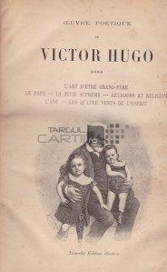 Oeuvre poetique / Opera poetica;Arta de a fi bunic;Papa;Mila suprema;Religii si religie;Anul;Cele 4 vanturi ale spiritului