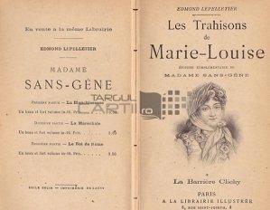 Les trahisons de Marie-Louise / Tradarile Mariei Louise;Bariera Clichy episod complementar la Madame Sans-Gene