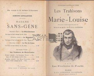 Les trahisons de Marie-Louise / Tradarile Mariei Louise;Smecheriile lui Fouche;episod complementar la Doamna Sans-Gene