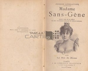 Madame Sans-Gene / Doamna Sans-Gene;Regele Romei