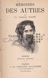 Memoires des autres / Memoriile altora;Al doilea Imperiu