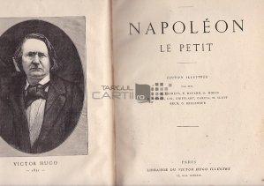 Napoleon le petit / Micul Napoleon