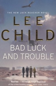 Bad luck and trouble / Ghinion si necazuri